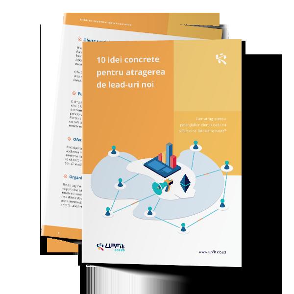 10 idei concrete pentru atragerea de lead-uri noi